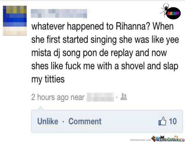 Rihanna You Dirty Girl.