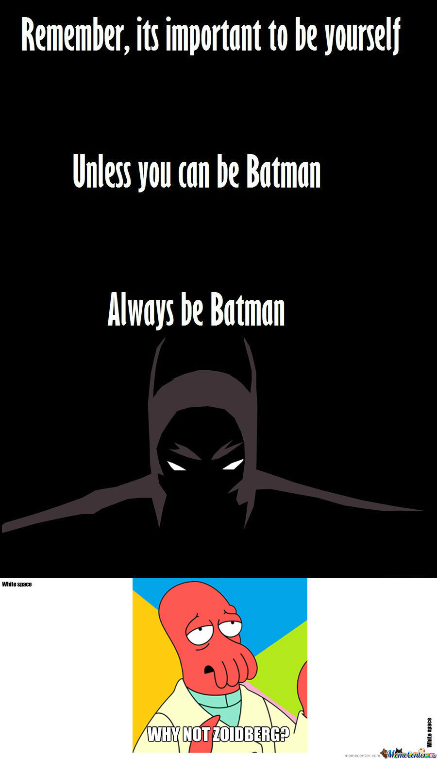 [RMX] Always Be Batman