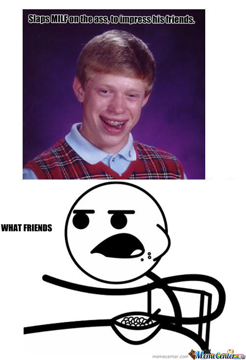 [RMX] Bad Luck Brian .....