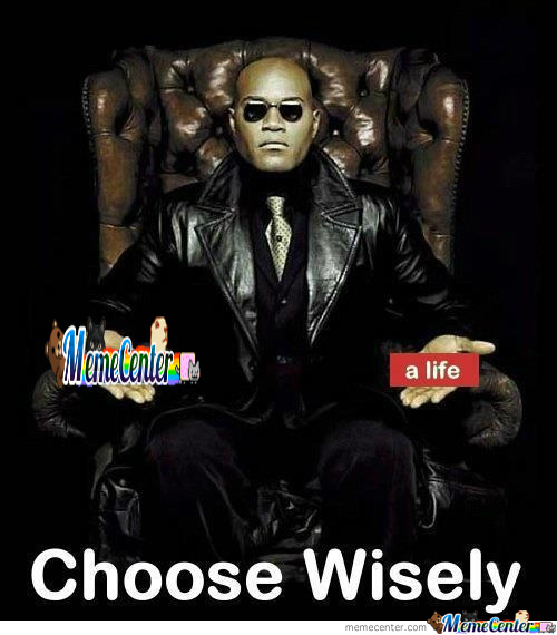 [RMX] Choose Wisely