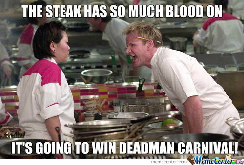 [RMX] Deadman Steak