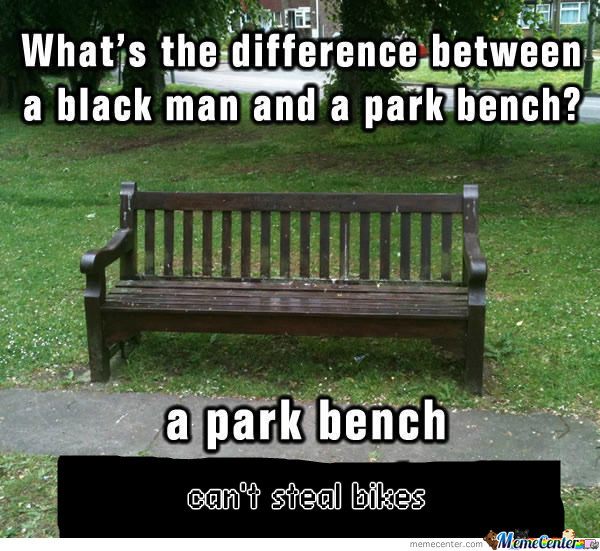 [RMX] Difference Between A Black Man And A Park Bench