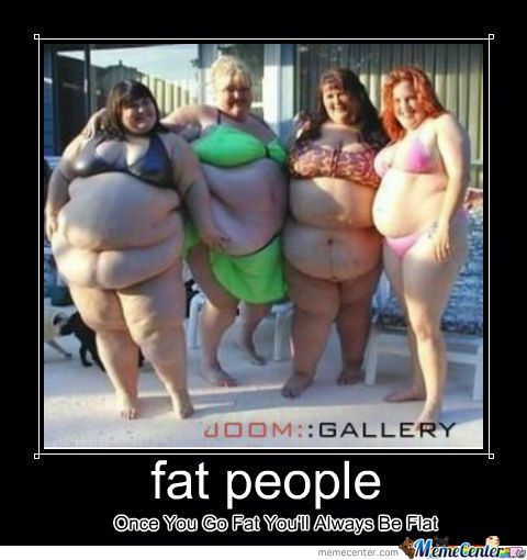 [RMX] Fat People