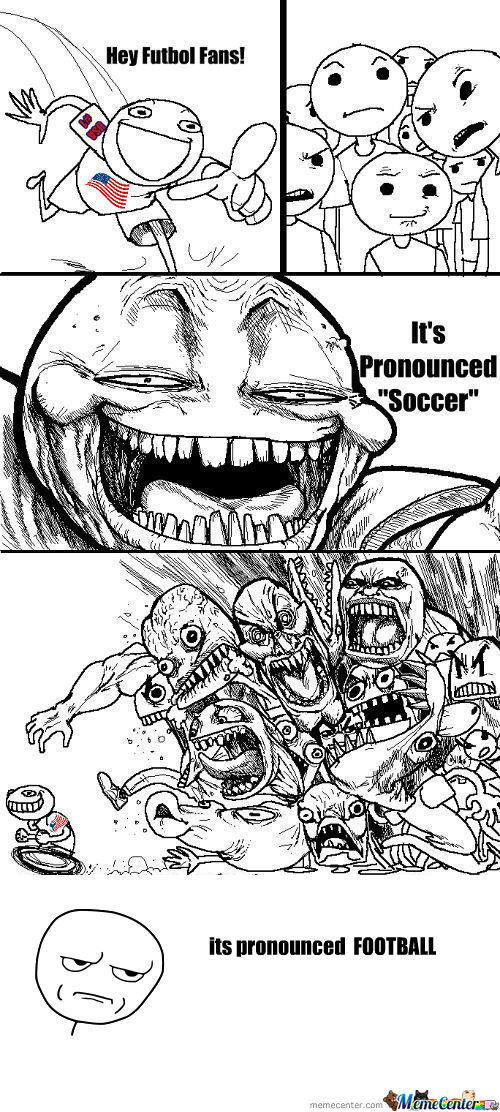 [RMX] Football, Futbol, Futebol...whatever...it's Soccer!