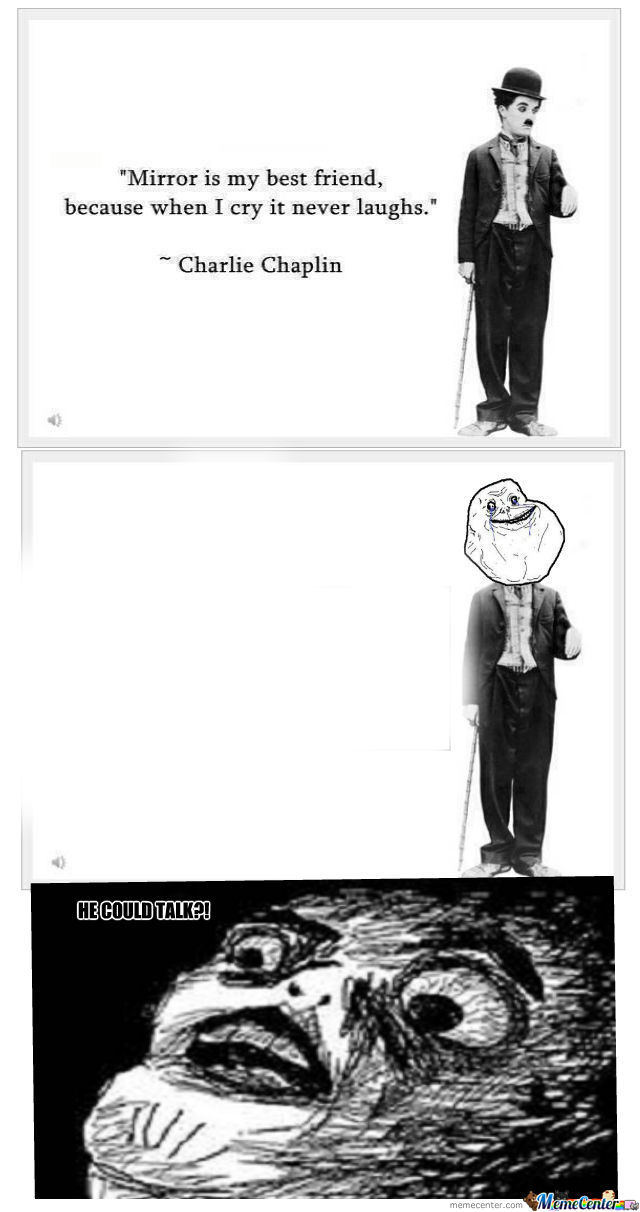 [RMX] Forever Alone Chaplin