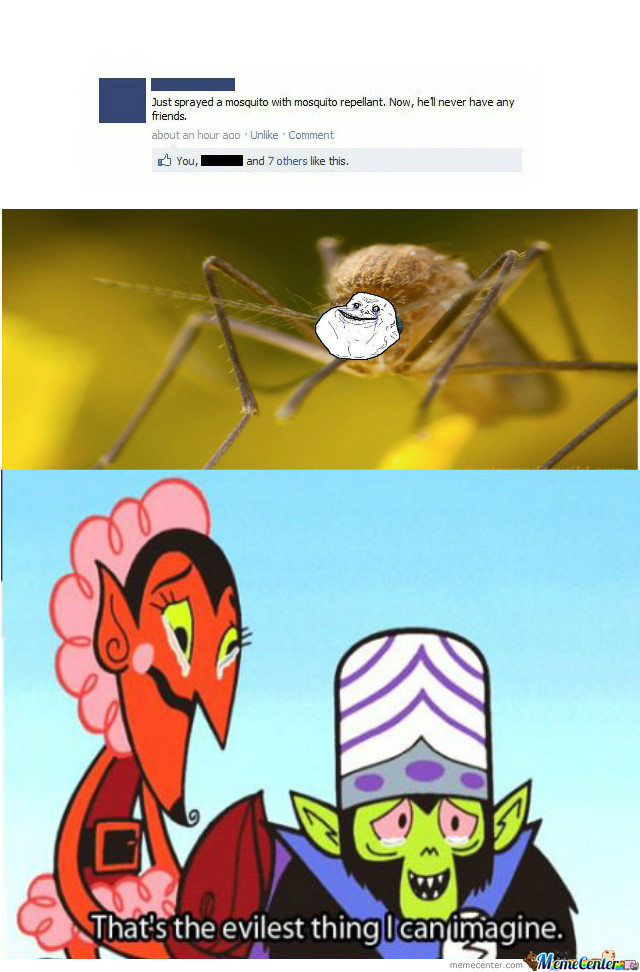 [RMX] Forever Alone Mosquito