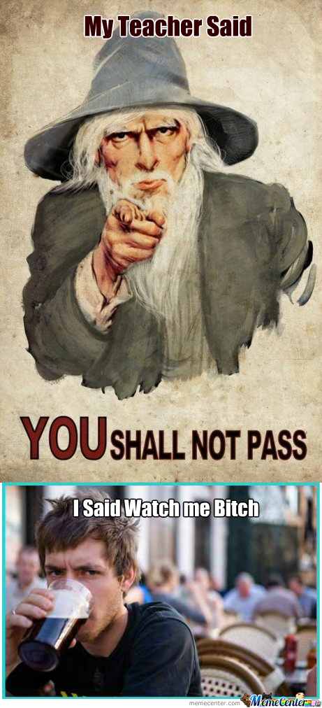 [RMX] Gandalf Told You...