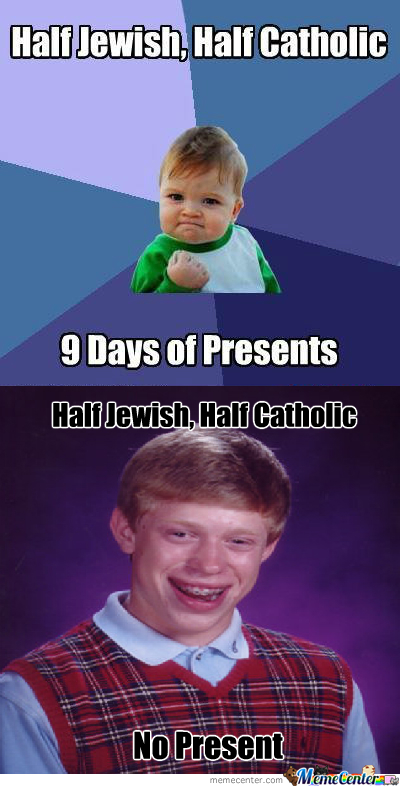 [RMX] Half Jewish, Half Catholic.. 9 Days Of Presents