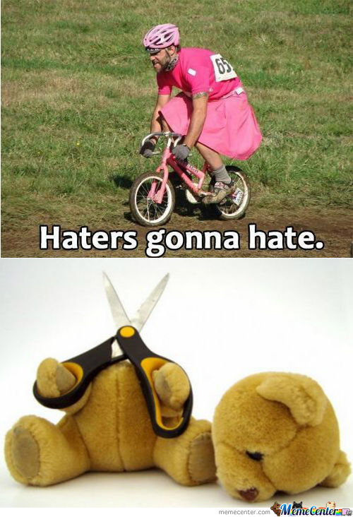 [RMX] Haters Gonna Hate