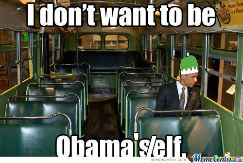 [RMX] I Dont Want To Be Obama Self.