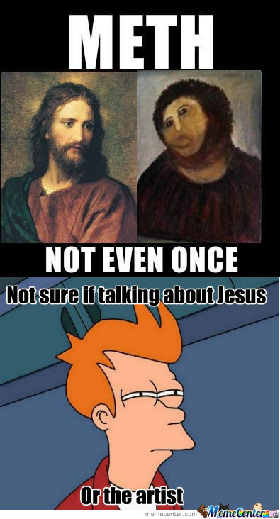 [RMX] I Thought I Raised You Better Than That Jesus...