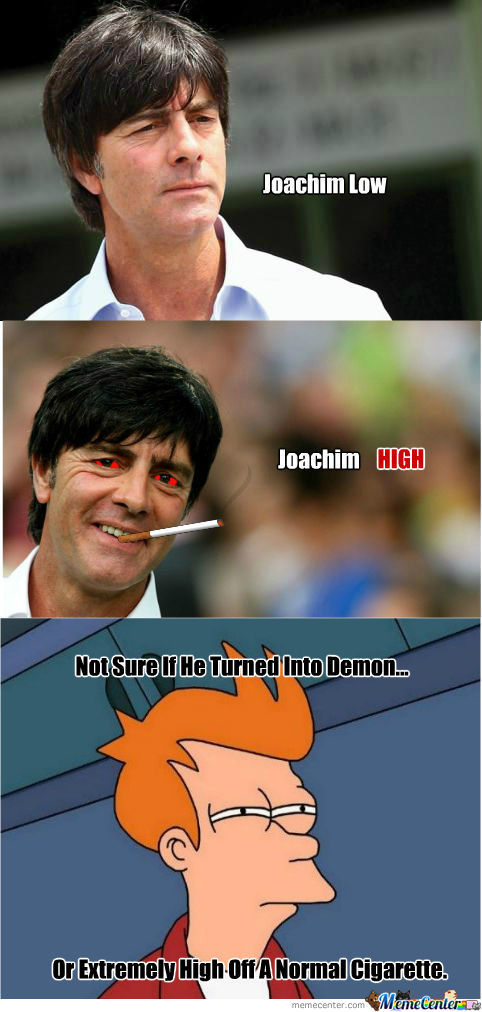 [RMX] Joachim Low/high!