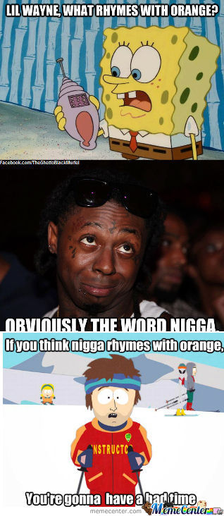 [RMX] Lil wayne , what rymes with orange