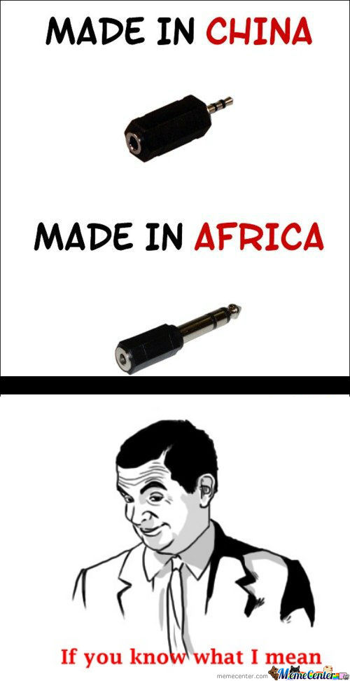 [RMX] Made In China & Made In Africa