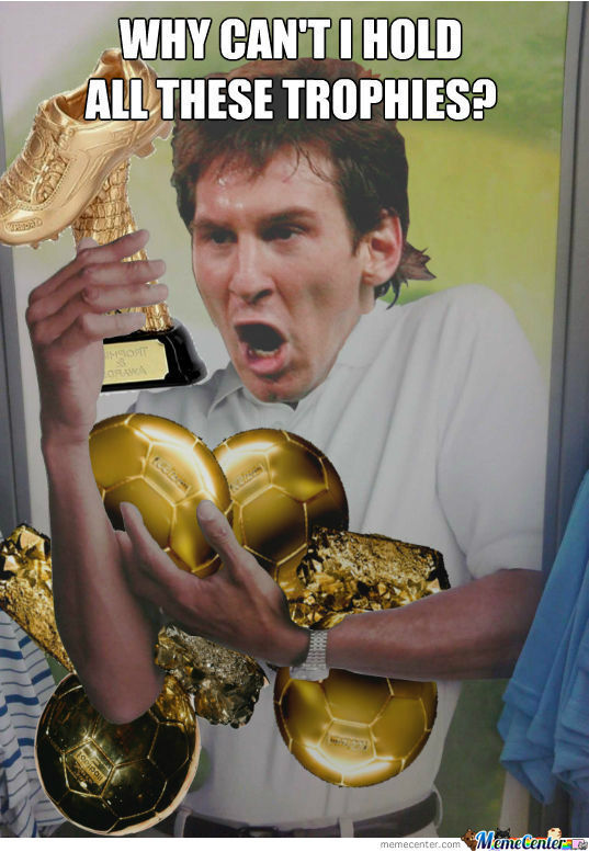 [RMX] Messi Can't Hold All Those Trophies