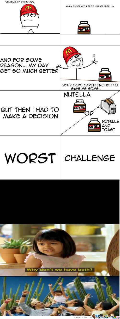 [RMX] Nutella Choices R Hard.....