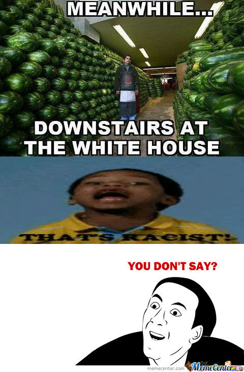 [RMX] Oh Obama. You Can't Eat All Those Watermelons.