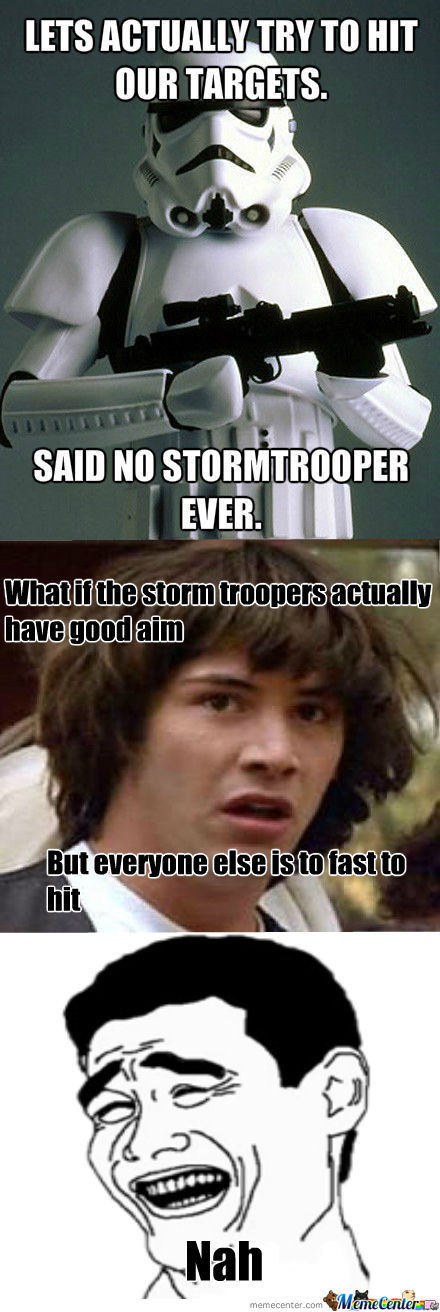 [RMX] Oh Storm Troopers