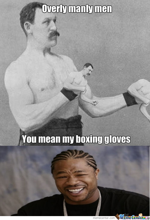[RMX] Overly Overly Manly Men