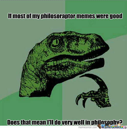 [RMX] Philosoraptor-Philosophy
