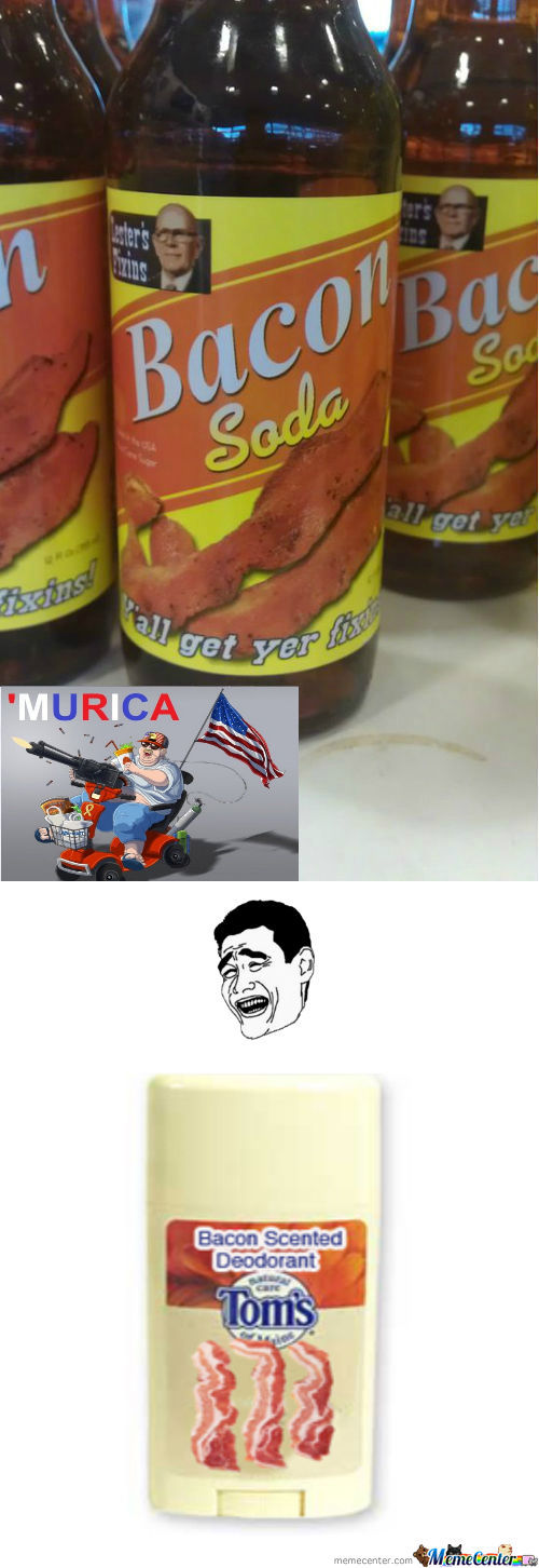 [RMX] [RMX] Bacon Soda 'merica