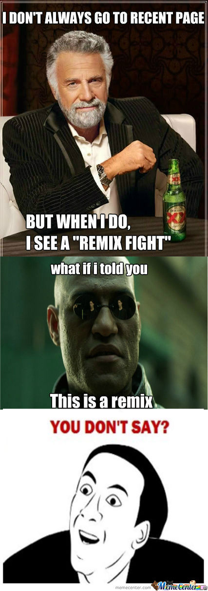 [RMX] [RMX] Fights With Remixes... Fights With Remixes Everywhere