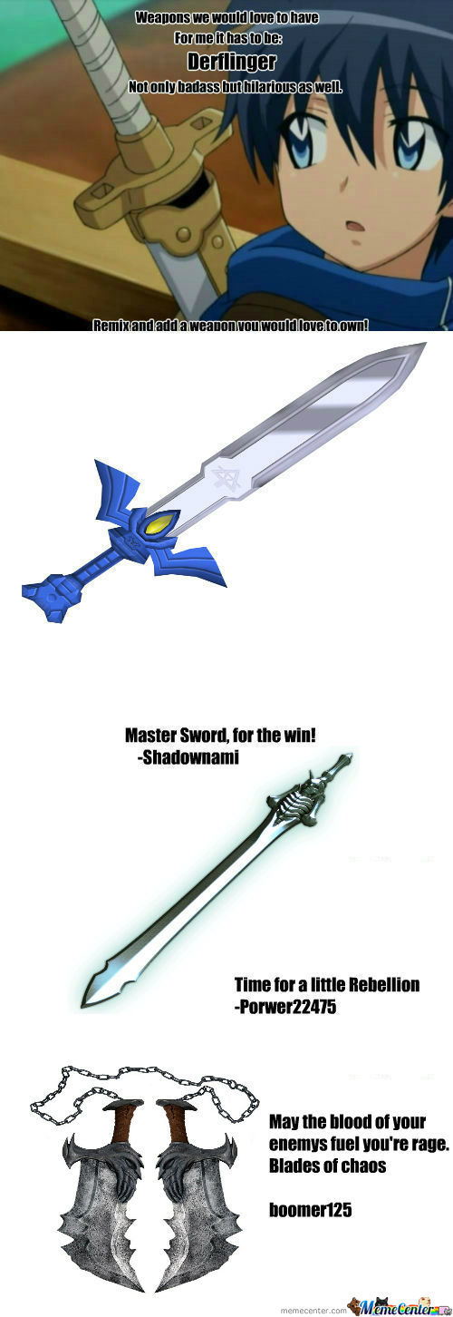 [RMX] [RMX] [RMX] Weapons We Would Love To Have