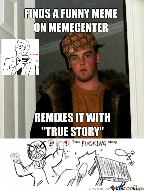 [RMX] [RMX] Scumbag Memecenter User