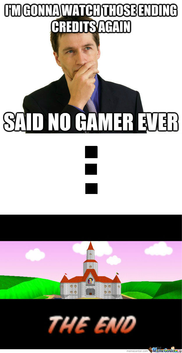 [RMX] Said No Gamer Ever...