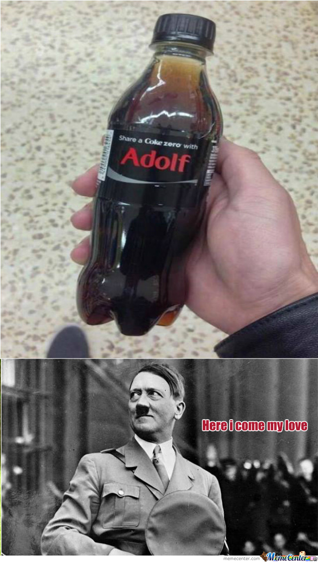[RMX] Share a Coke With Adolf