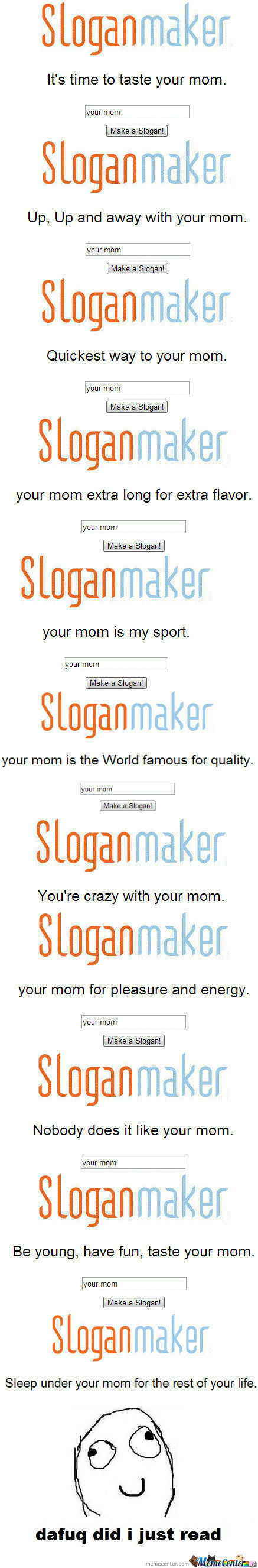 [RMX] Sloganmaker: Your Mom