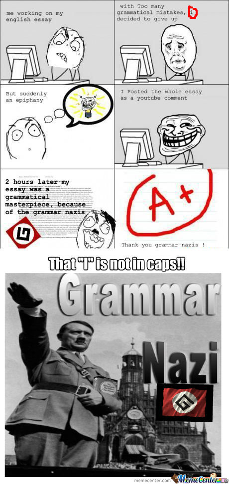 [RMX] The Advantage Of Grammar Nazis!