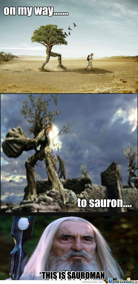 [RMX] The Ents Are Coming Sauron Better Run