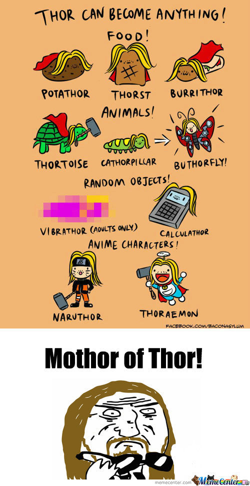 [RMX] Thor Can Become Anything