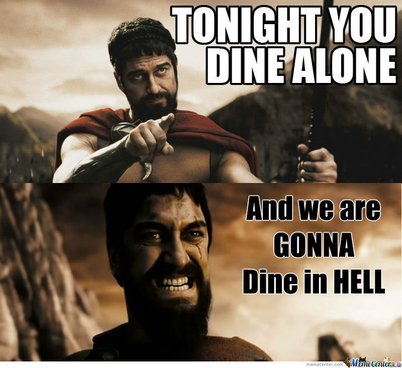 [RMX] Tonight you dine alone..