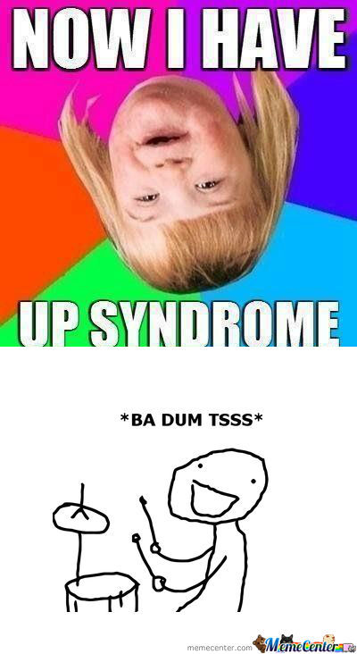 [RMX] Up Syndrome
