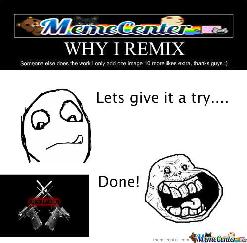 [RMX] Why I Remix