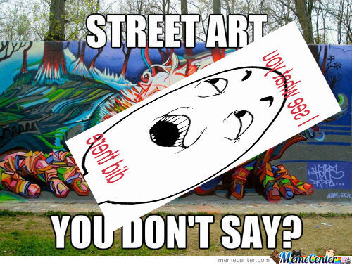 [RMX] You Don't Say Street Art