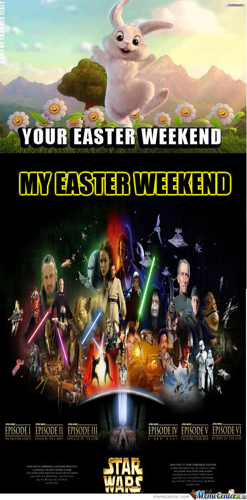[RMX] Your Easter Weekend & My Easter Weekend