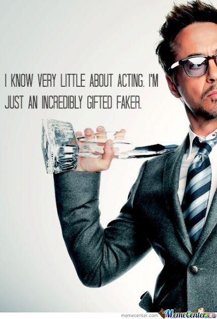 Robert Downey Jr. Words Of Wisdom