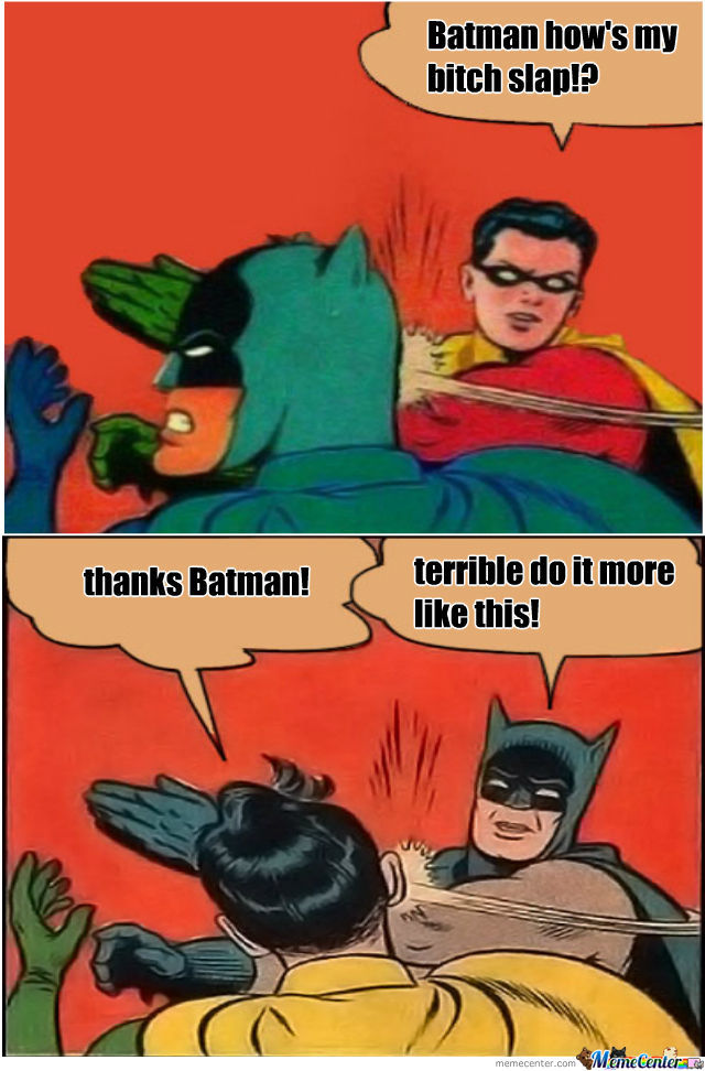 Robins Slap!