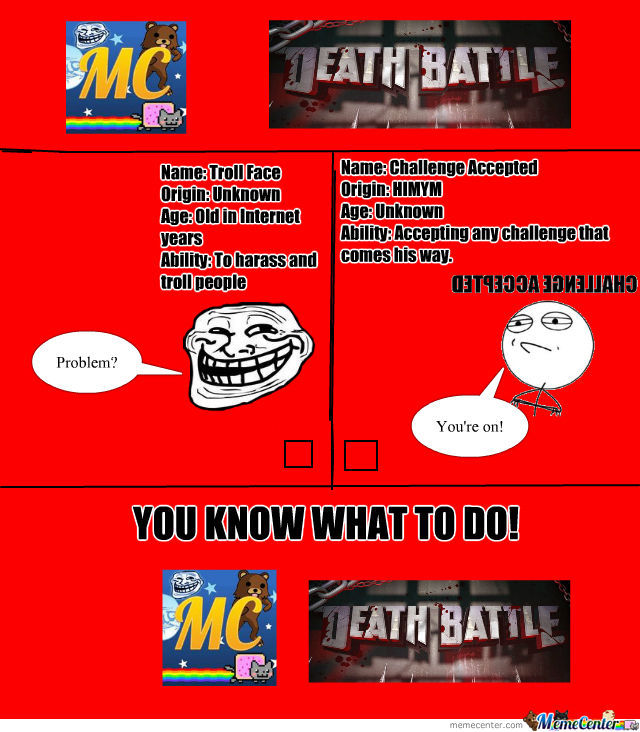 Round 1 Rage Faces: Troll Face V Challenge Accepted