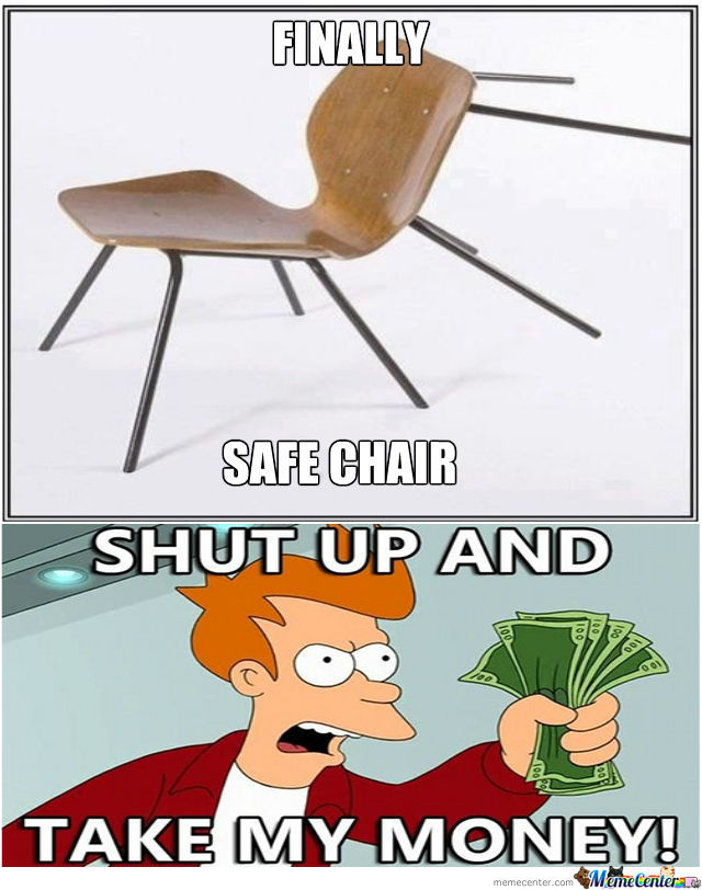 Safe Chair , Desperately Need One