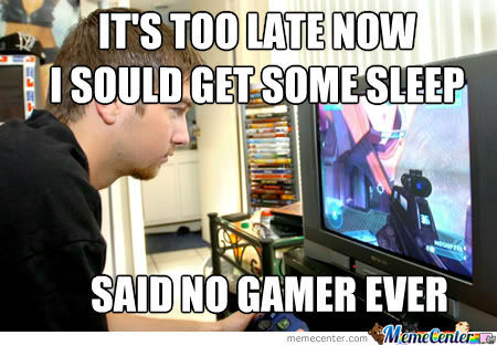 Said No Gamer Ever
