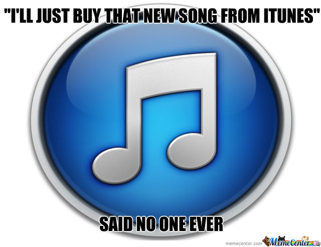 Said No One Ever Itunes