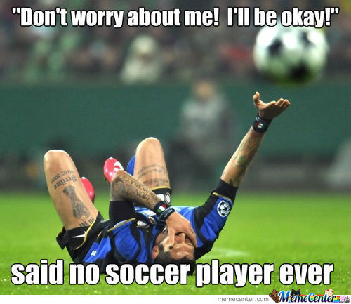 Said No Soccer Player Ever