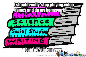 Said No Student Ever.