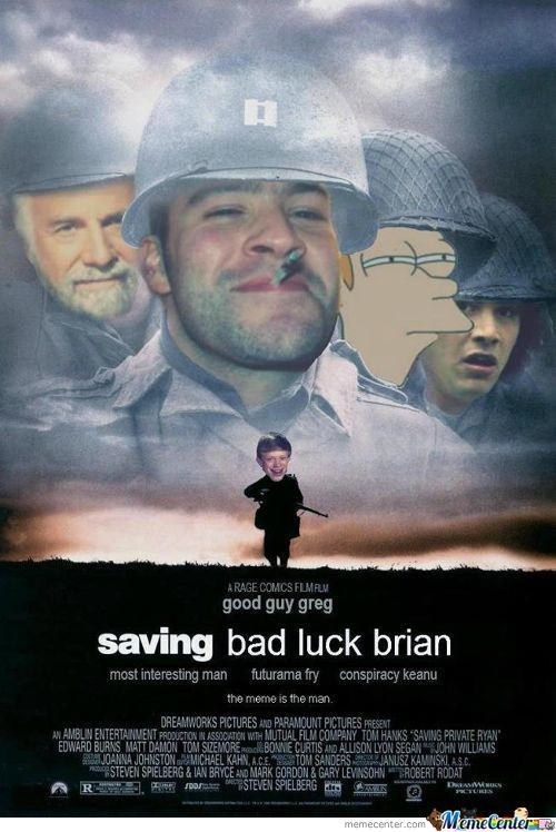 Saving Bad Luck Brian