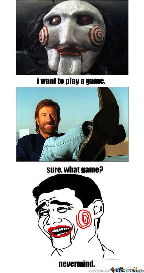 Saw Wants To Play A Game With Chuck Norris