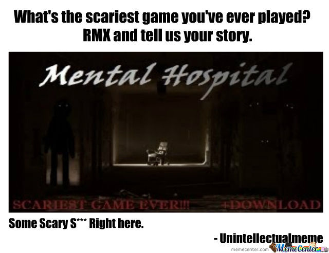 Scariest Game Ever?